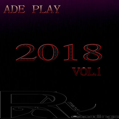 ADE PLAY 2018 Vol.1 de Various