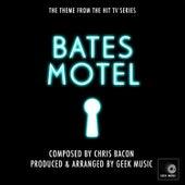 Bates Motel - End Title Theme by Geek Music