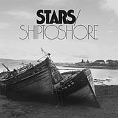 Ship To Shore by Stars