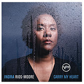 Carry My Heart von Indra Rios-Moore