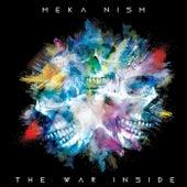 The War Inside by Meka Nism