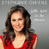 Little Girl in the Mirror by Stephanie Owens