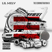 The Demonstration III de Lil Melv