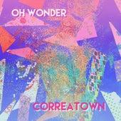Oh Wonder by Correatown