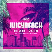 Juicy Beach-Miami 2018 - EP by Various Artists
