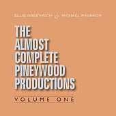 Ellie Greenwich & Michael Rashkow : The Almost Complete Pineywood Productions, Vol. 1 by Various Artists