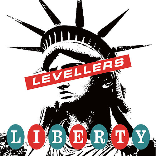 Liberty Song by The Levellers