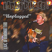 Unplugged LIVE in Manhattan by Larry Pierce