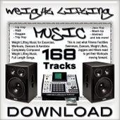 Weight Lifting Music by Weight Lifting Music