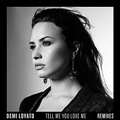 Tell Me You Love Me (Remixes) by Demi Lovato
