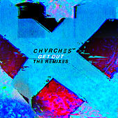 Get Out (The Remixes) von Chvrches