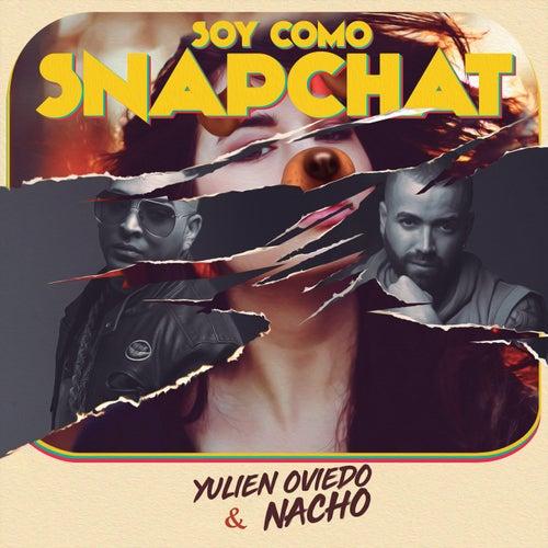 Soy Como Snapchat de Nacho