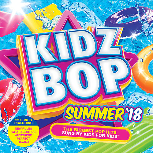 KIDZ BOP Summer '18 by KIDZ BOP Kids