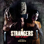 The Strangers: Prey At Night (Original Motion Picture Soundtrack) by Adrian Johnston