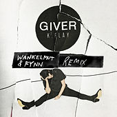 Giver (Wankelmut & Fynn Remix) de K.Flay