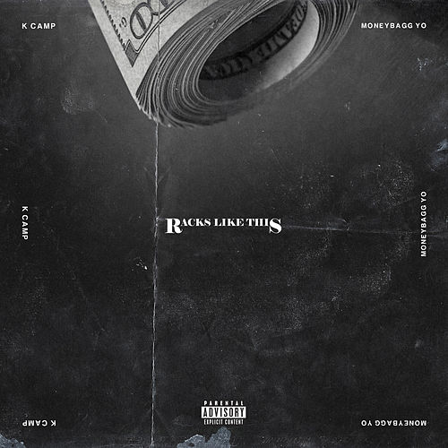 Racks Like This (feat. Moneybagg Yo) by K Camp