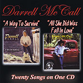 A Way To Survive/All She Did Was Fall In Love by Darrell Mccall