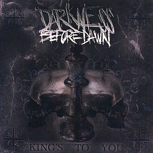 King's To You by Darkness Before Dawn