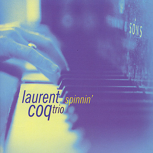 Spinnin' by Laurent Coq