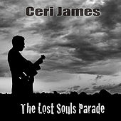 The Lost Souls Parade von Ceri James