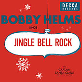 Jingle Bell Rock/Captain Santa Claus (And His Reindeer Space Patrol) de Bobby Helms