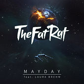 Mayday by TheFatRat