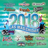 Las Más Chidas 2018 by Various Artists