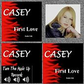 First Love by Casey