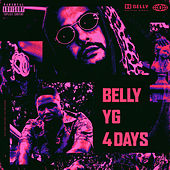 4 Days von Belly