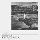 Hiding (Acoustic – A Son Mieux Session) de Son Mieux