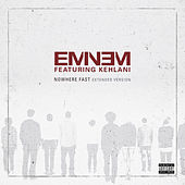 Nowhere Fast (Extended Version) de Eminem