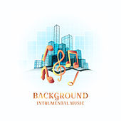 Background Intrumental Music for Restaurant, Elevator & Videos de Various Artists