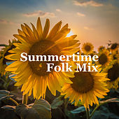 Summertime Folk Mix by Various Artists