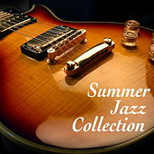 Summer Jazz Collection by Various Artists