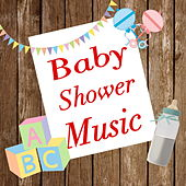 Baby Shower Music by Various Artists