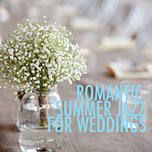 Romantic Summer Jazz For Weddings by Various Artists