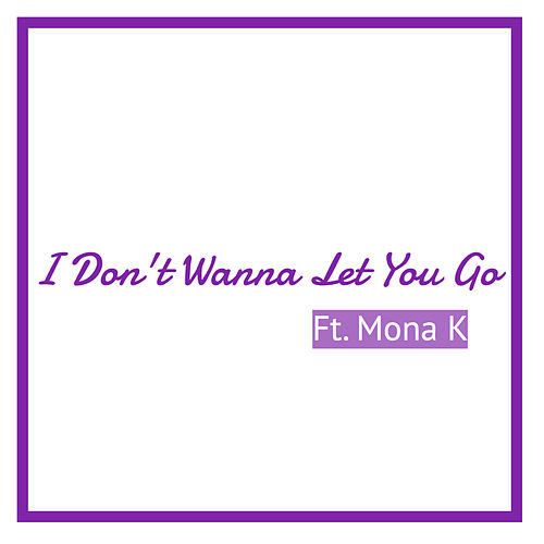 I Don't Wanna Let You Go by DJ Roody