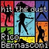 Hit The Dust by Rico Bernasconi