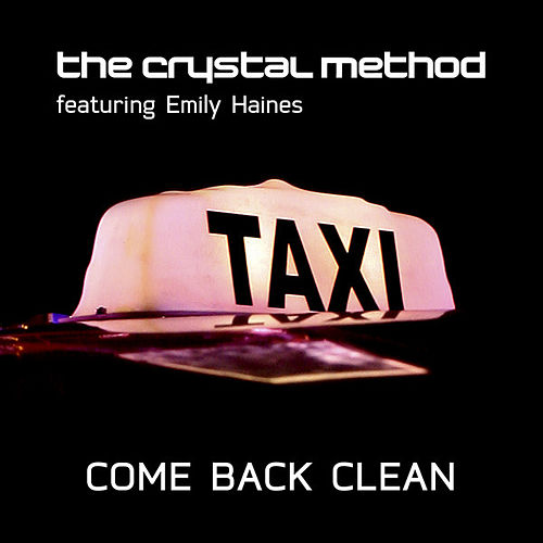 Come Back Clean EP von The Crystal Method