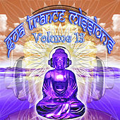 Goa Trance Missions v.13 (Best of Psy Techno, Hard Dance, Progressive Tech House Anthems) by Goa Doc