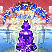 Goa Trance Missions v.19 (Best of Psy Techno, Hard Dance, Progressive Tech House Anthems) by Goa Doc