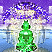 Goa Trance Missions v.26 (Best of Psy Techno, Hard Dance, Progressive Tech House Anthems) by Goa Doc