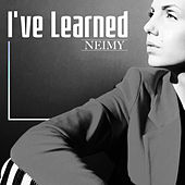 I've Learned by Neimy