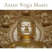 Asian Yoga Music by Buddha Lounge