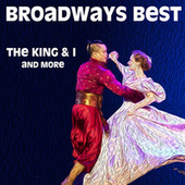 Broadways Best - The King & I and more de Various Artists