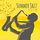 Summer Jazz 2018 de Relaxing Instrumental Music