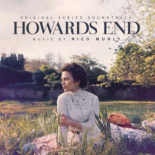 Howards End (Original Series Soundtrack) by Nico Muhly