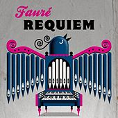 Fauré: Requiem von Various Artists