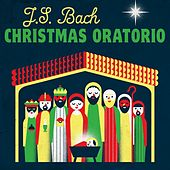 J.S. Bach Christmas Oratorio by Various Artists
