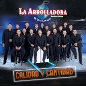 Calidad Y Cantidad by La Arrolladora Banda El Limon